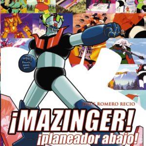 Planeador abajo - Mazinger Z